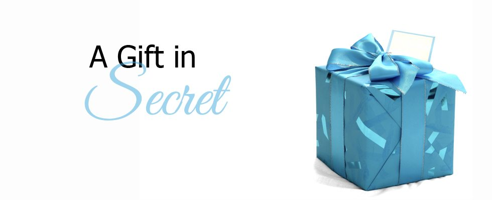 A Gift in Secret