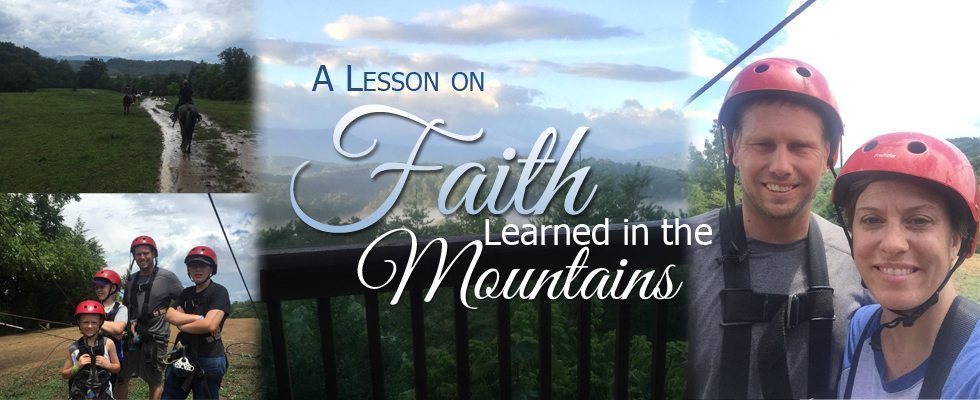 Lesson on Faith in the Mountains