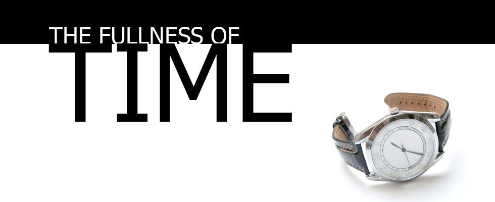 fullness-of-time